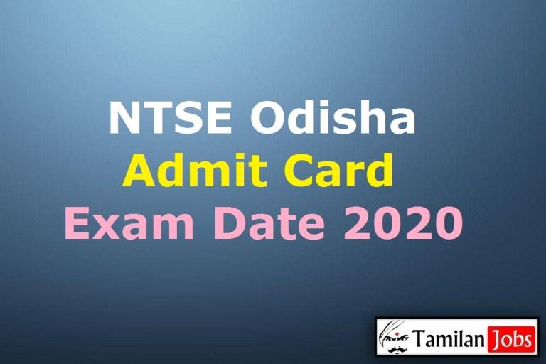 NTSE Odisha Admit Card 2020 (1st Dec), Stage I, II National Talent Search Exam Date