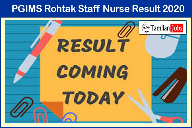 PGIMS Rohtak Staff Nurse Result 2020 (Released) | Check Here