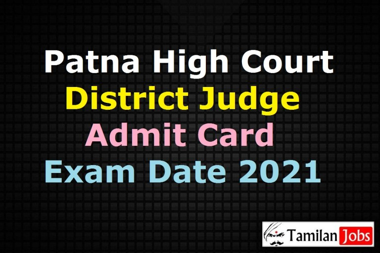 Patna High Court District Judge Admit Card 2021, Exam Date (Out)