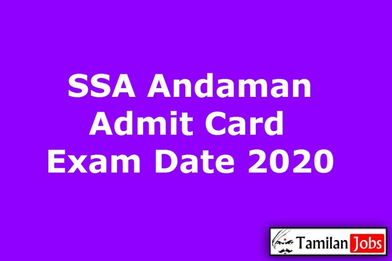 SSA Andaman Admit Card 2020, Instructor, BRP, CRP, Special Educator Exam Date