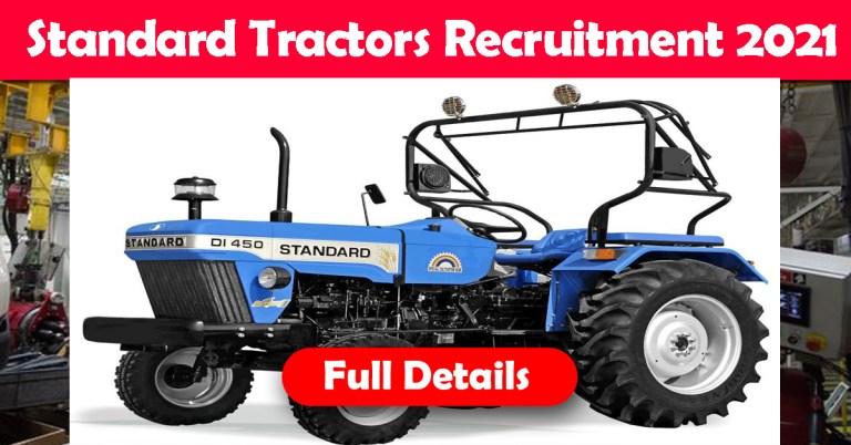 Standard Tractors Recruitment 2021: Fresher & Experienced Job Openings