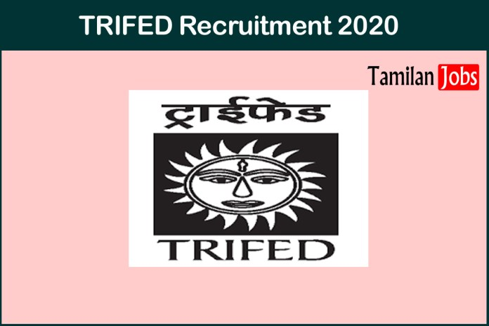 TRIFED Recruitment 2020