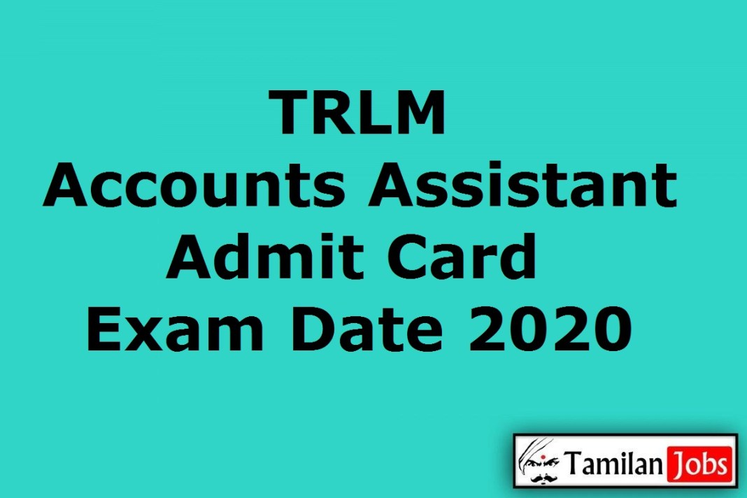 TRLM Accounts Assistant Admit Card 2020