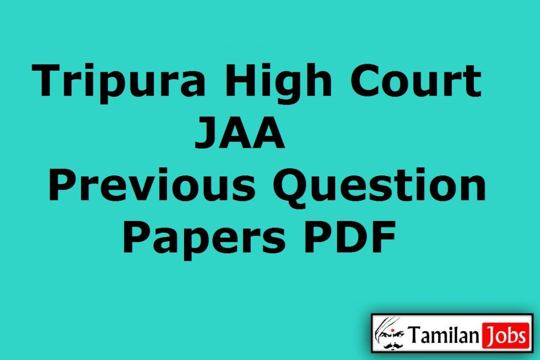 Tripura High Court JAA Previous Question Papers
