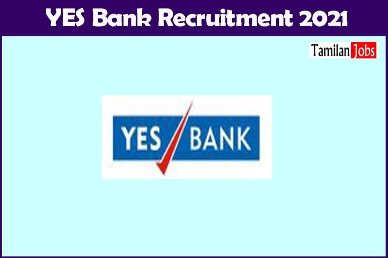 YES Bank Recruitment 2021 – Apply 600+ Fresher job Openings