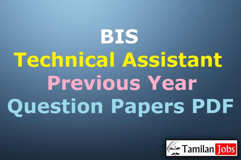 BIS Technical Assistant Previous Year Question Papers PDF, Senior Technician Old Papers