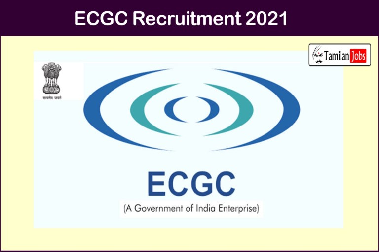 ECGC Recruitment 2021 Out – Apply 59 Probationary Officer Jobs