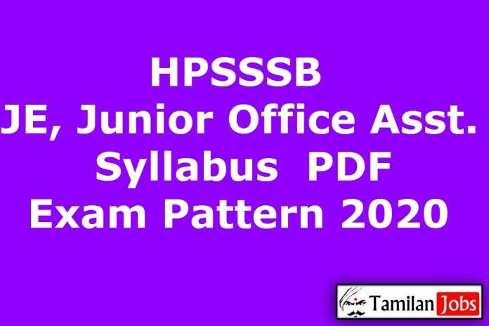 HPSSSB JE, Junior Office Assistant, Ledge Keeper Syllabus 2020, Exam Pattern PDF