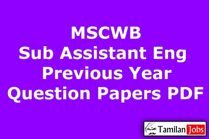 MSCWB Sub Assistant Engineer Previous Year Question Papers PDF, KMC AE Old Papers