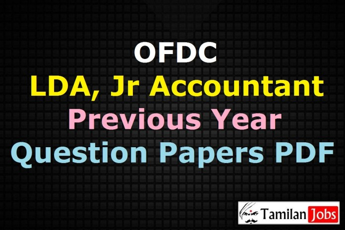 OFDC LDA, Junior Accountant, Executive Assistant Previous Year Question Papers PDF