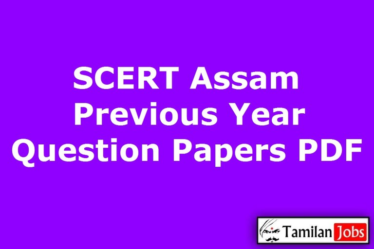 SCERT Assam Previous Question Papers PDF, LDA Cum Typist, Graduate Instructor Old Papers