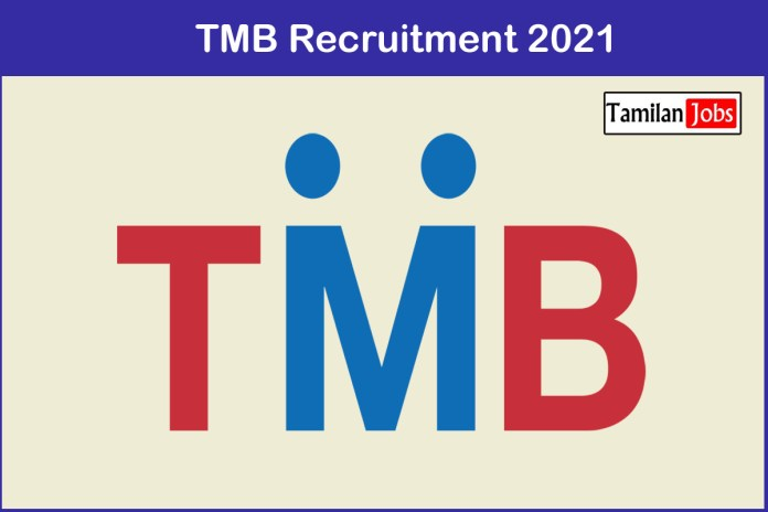TMB Recruitment 2021 Out – Apply Various Manager Jobs