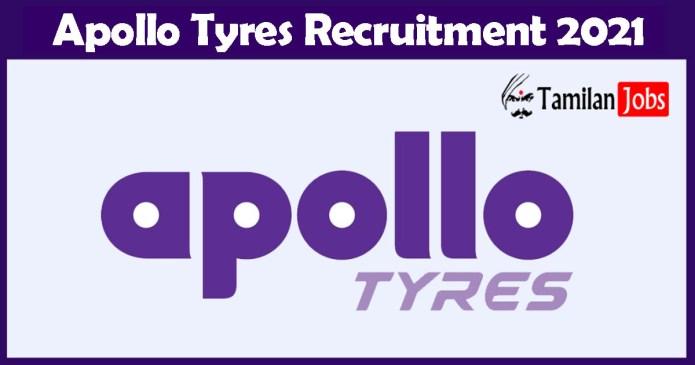 Apollo Tyres Recruitment 2021 – Apply Online Fresher Job Openings
