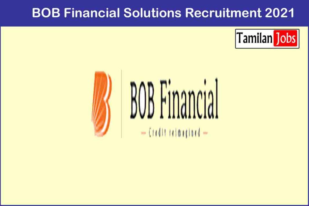 BOB Financial Solutions Recruitment 2021
