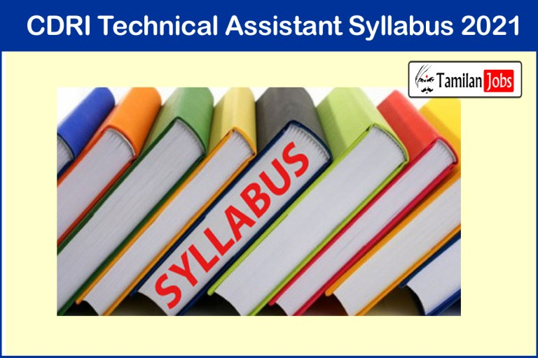CDRI Technical Assistant Syllabus, Exam Pattern PDF | Download @ cdri.res.in