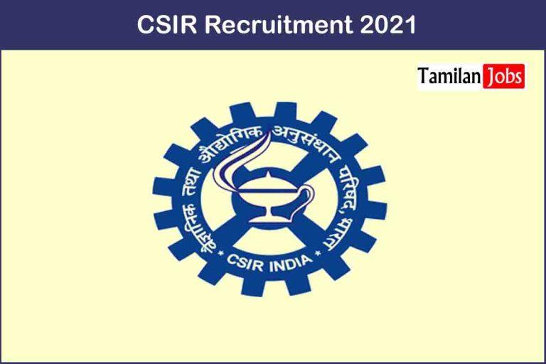 CSIR Recruitment 2021 Out – Apply 25 Project Staff Jobs