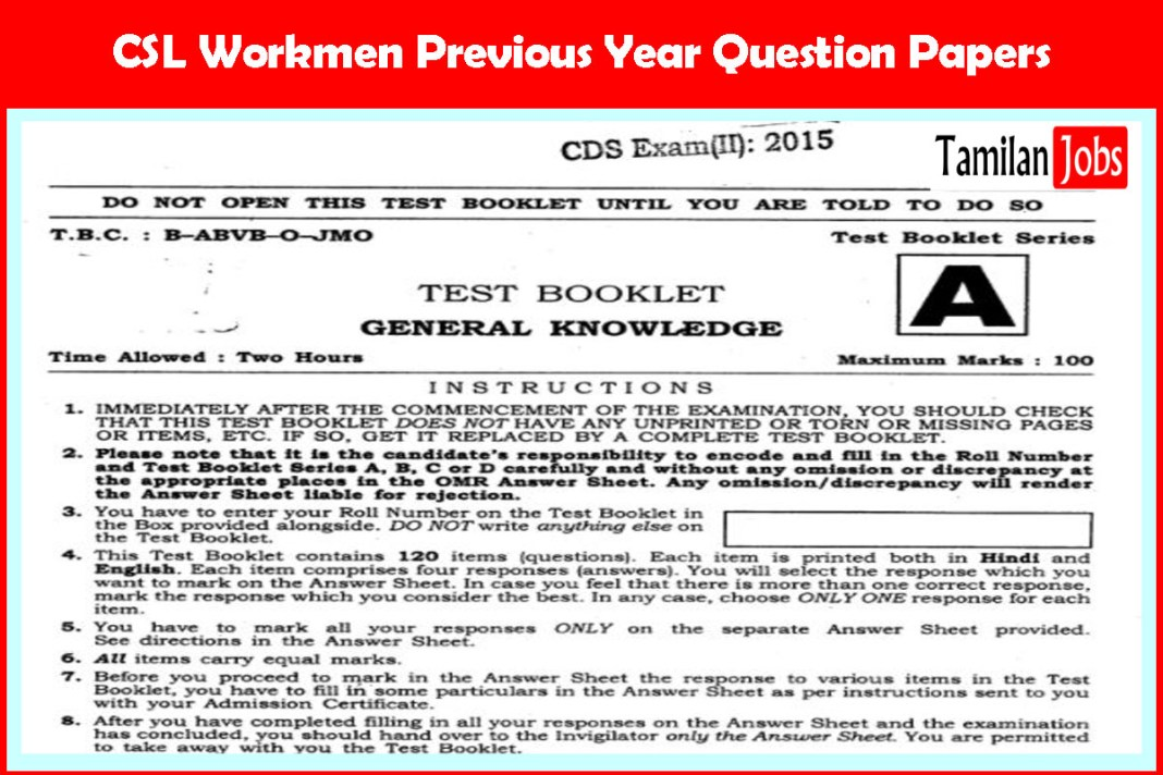 CSL Workmen Previous Year Question Papers