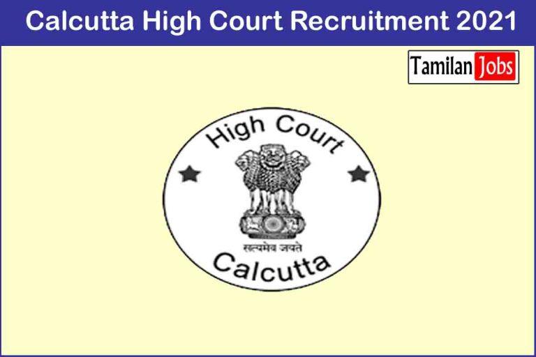 Calcutta High Court Recruitment 2021 Out – Apply 159 System Analyst Jobs