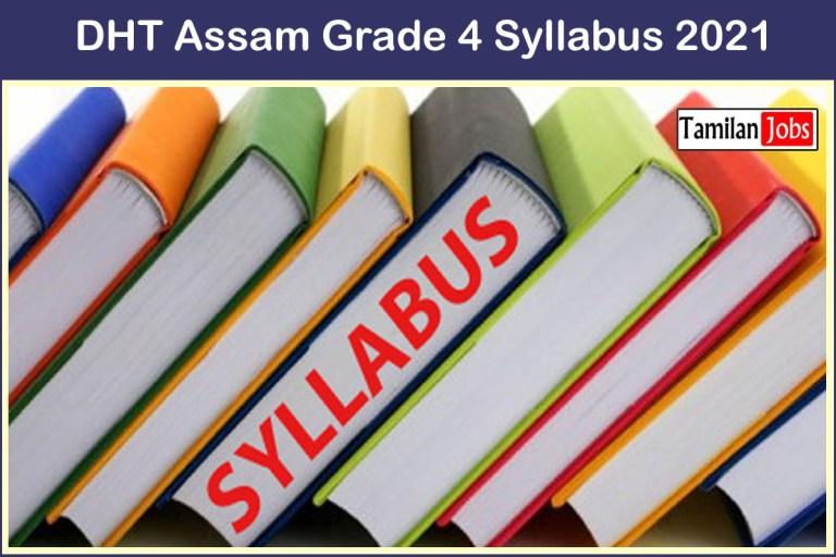 DHT Assam Grade 4 Syllabus 2021 & Exam Pattern PDF Download
