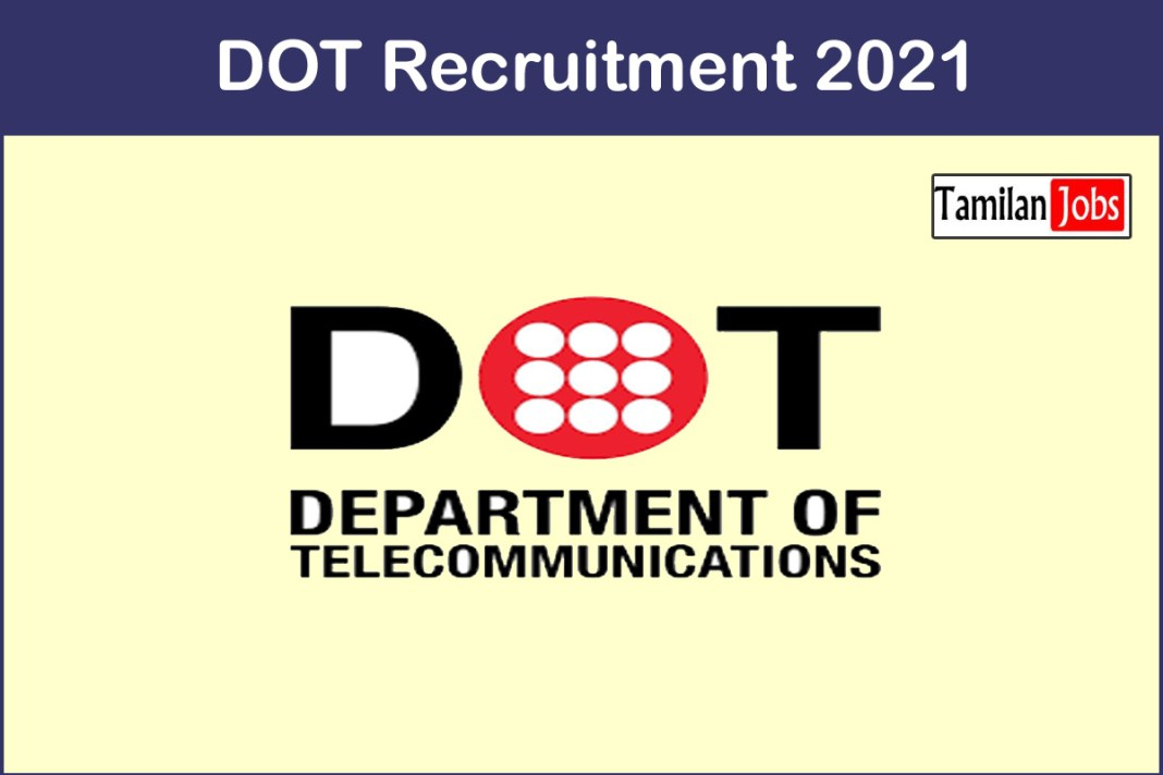 DOT Recruitment 2021