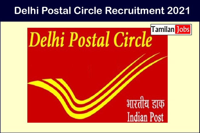 Delhi Postal Circle Recruitment 2021 Out – Apply 233 GDS Jobs