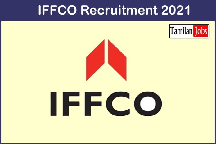 IFFCO Recruitment 2021 Out – Apply Various Interpreter/Translator Jobs