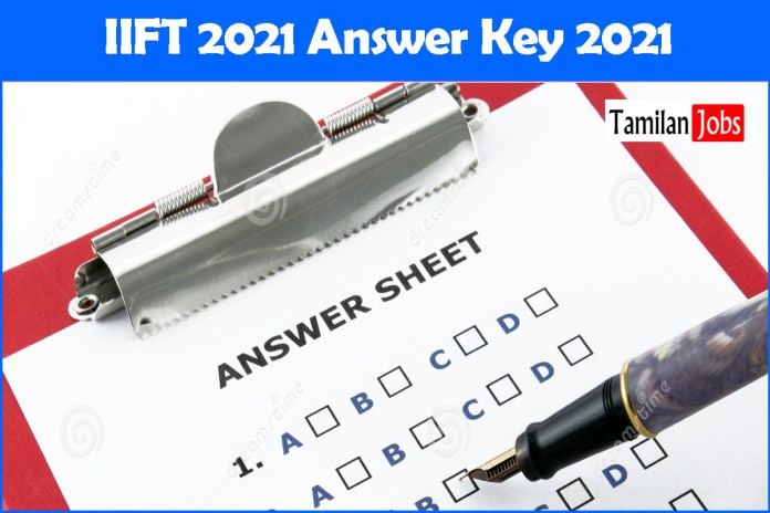 IIFT Answer Key 2021 Out    Direct Link to Download Available Here