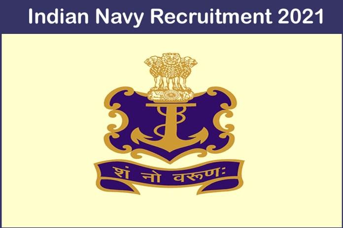 Indian Navy Recruitment 2021 Out – Apply 26 Cadet Entry Scheme Jobs