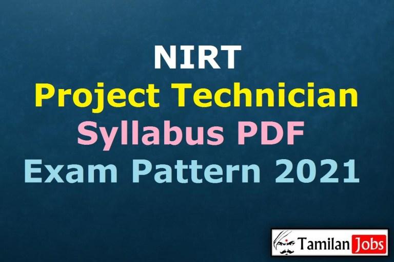 NIRT Project Technician Syllabus 2021, Consultant, Scientist C, DEO Exam Pattern PDF