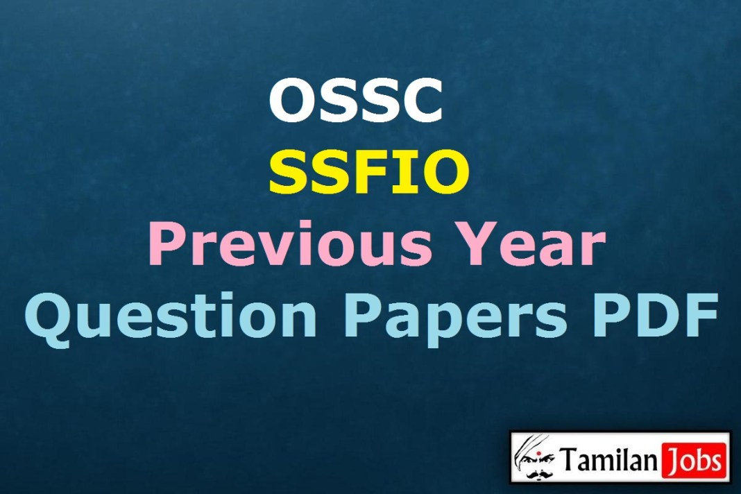 OSSC Small Savings and Financial Inclusion Officer Previous Question Papers PDF