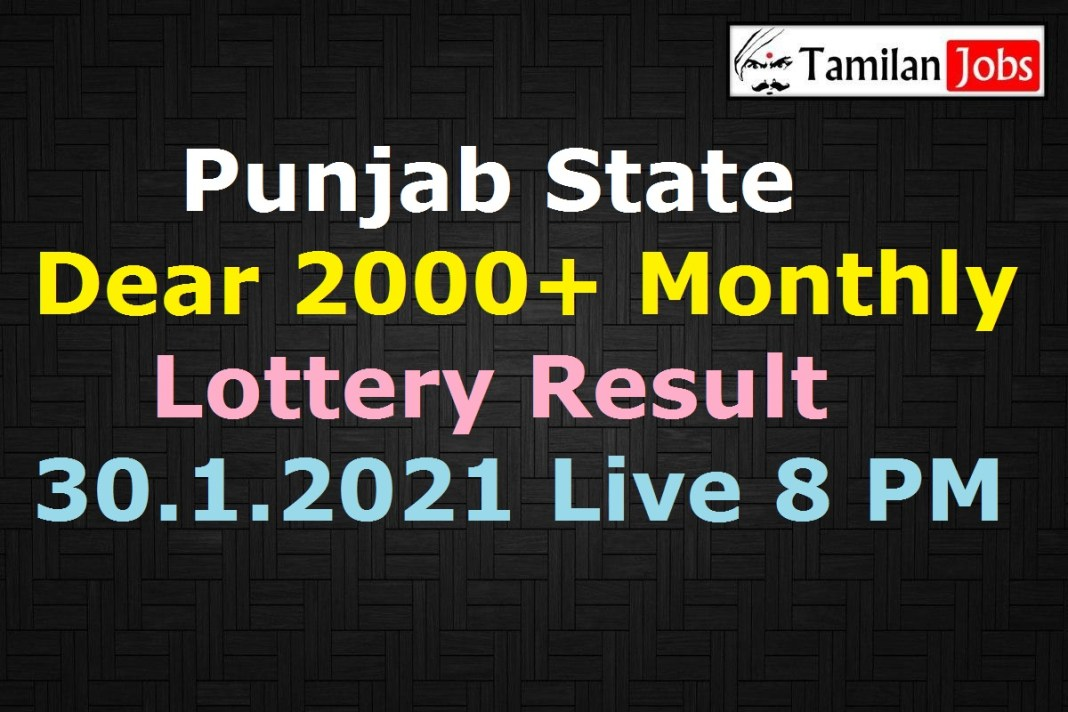 Punjab Dear 2000+ Monthly Lottery Result 30.1.2021 Live 8 PM