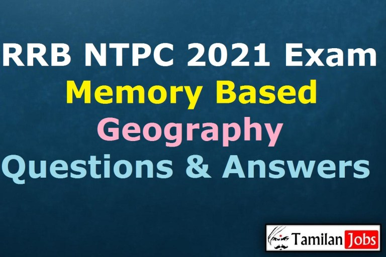 RRB NTPC 2021 Exam Memory Based Geography Questions with Answers