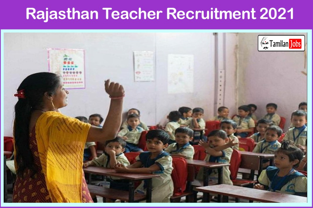 Rajasthan Teacher Recruitment 2021