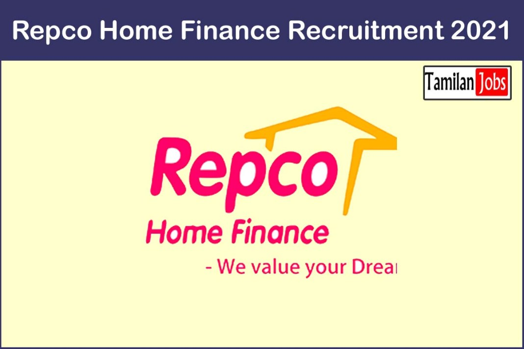 Repco Home Finance Recruitment 2021