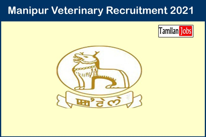 Manipur Veterinary Recruitment 2021 Out – Apply 162 Veterinary Field Assistants Jobs