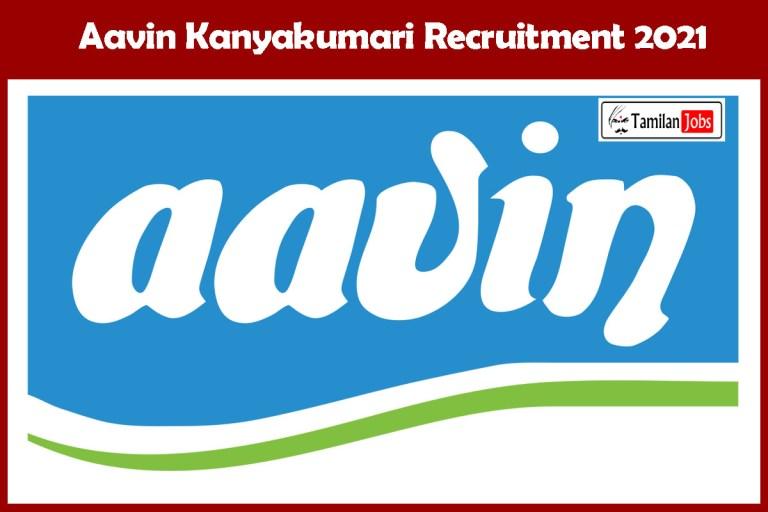 Aavin Kanyakumari Recruitment 2021 Out – Apply 11 Technician Jobs