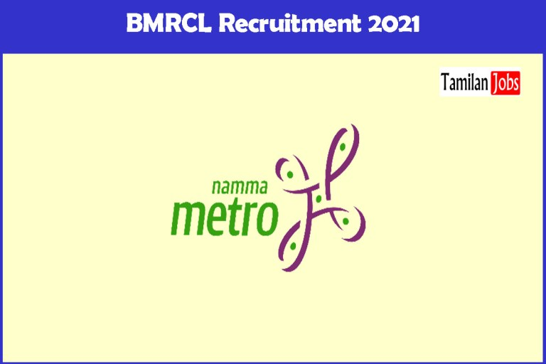 BMRCL Recruitment 2021 Out – Apply Online Chief Engineer Jobs
