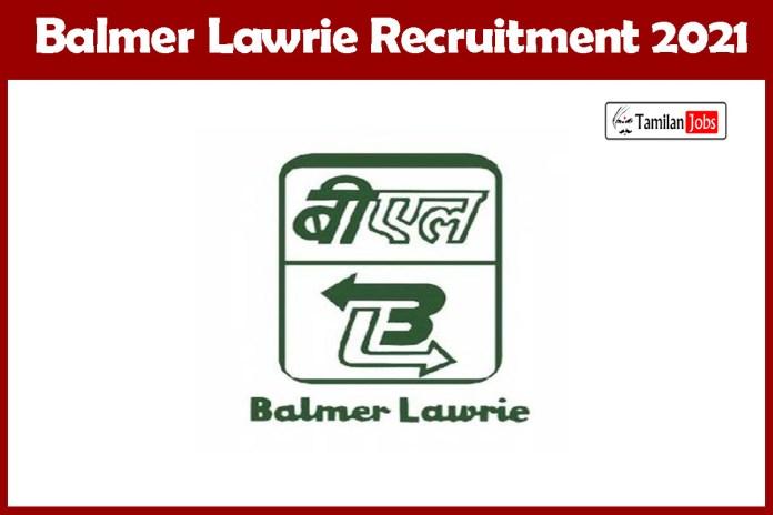 Balmer Lawrie Recruitment 2021 Out – Apply Online 9 Assistant Manager Jobs