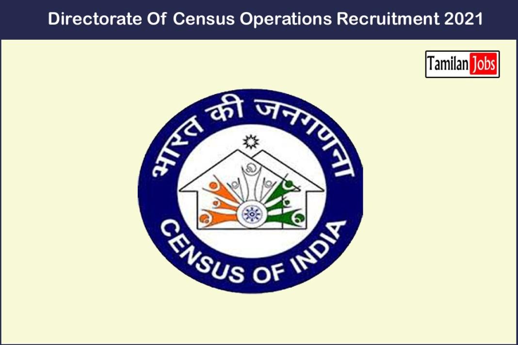 Directorate Of Census Operations Recruitment 2021