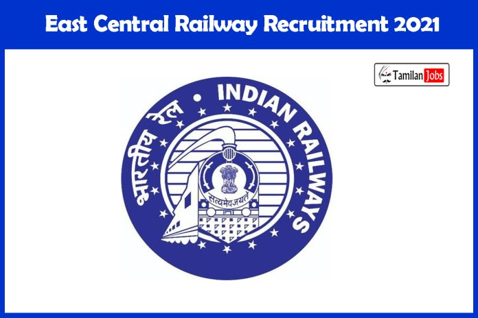 East Central Railway Recruitment 2021 Out – Apply Online Telecommunication Instructor Jobs