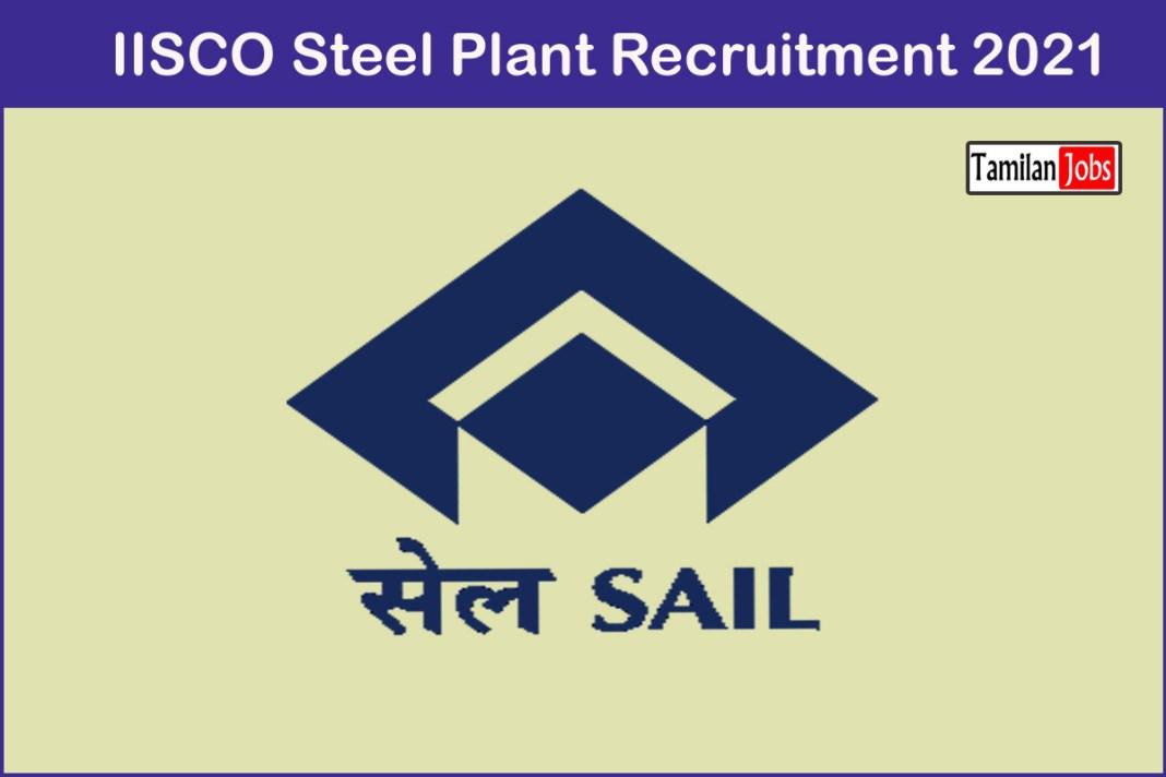IISCO Steel Plant Recruitment 2021