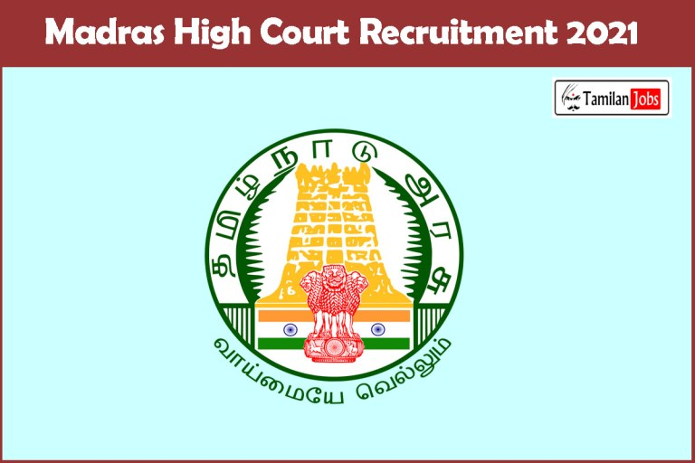 Madras High Court Recruitment 2021 Out – Apply Online 46 Assistant Programmer Jobs