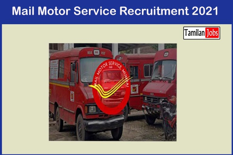 Mail Motor Service  Recruitment 2021 Out – Apply 12 Staff Car Driver  Jobs
