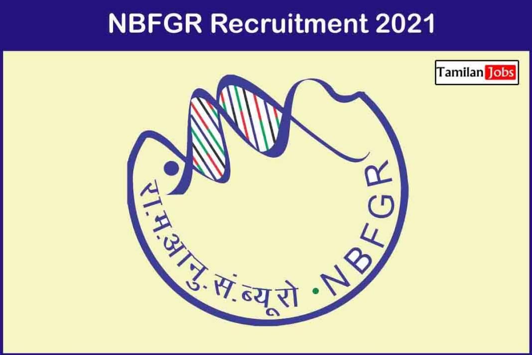NBFGR Recruitment 2021