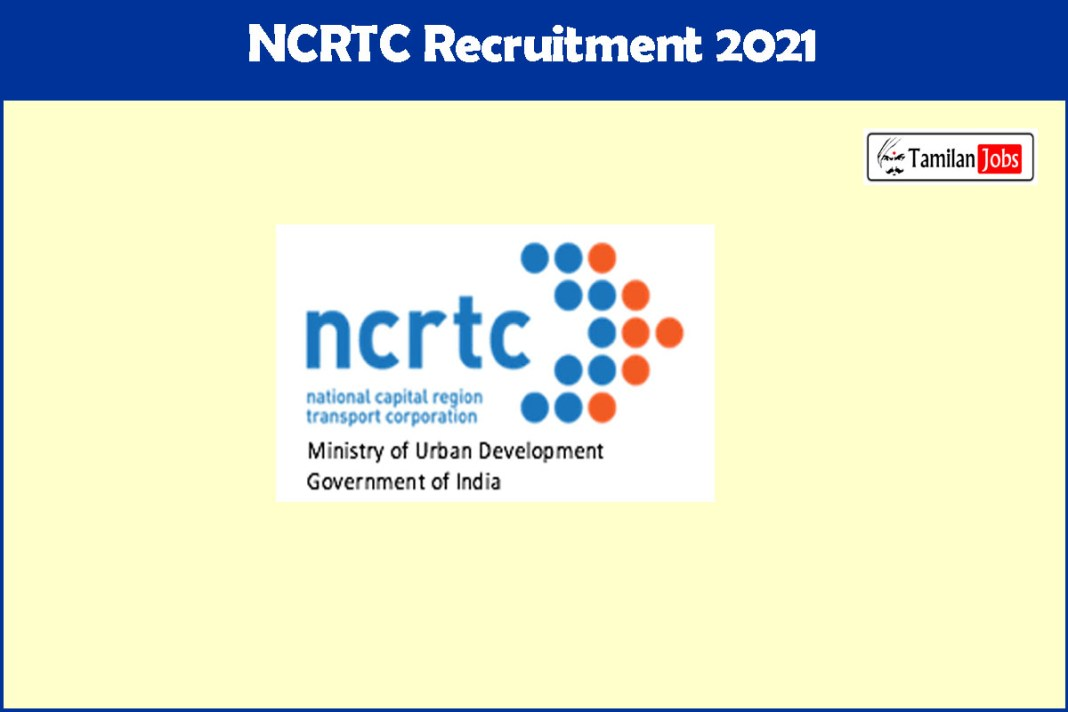 NCRTC Recruitment 2021