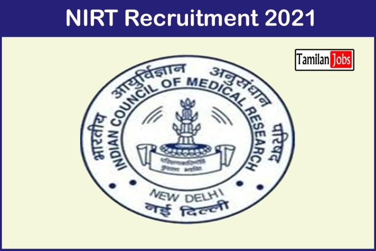 NIRT  Recruitment 2021 Out – Apply Scientist Jobs
