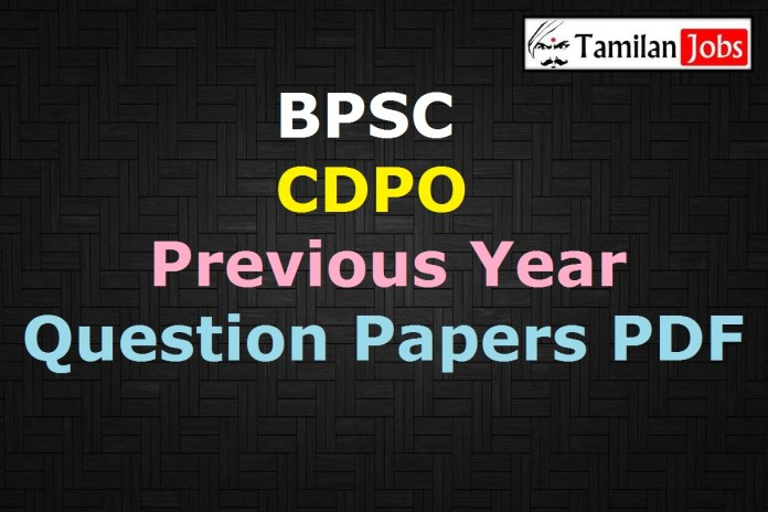 BPSC CDPO Previous Year Question Papers PDF, Child Development Project Officer Old Papers
