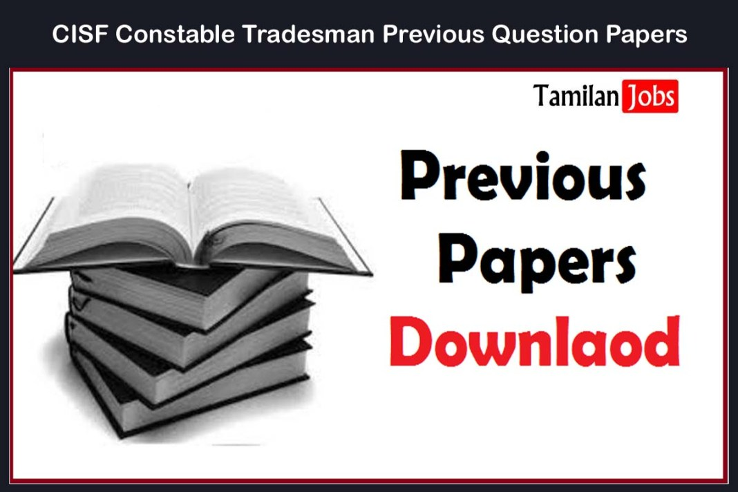 CISF Constable Tradesman Previous Question Papers