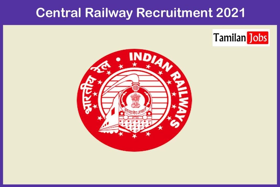 Central Railway Recruitment 2021