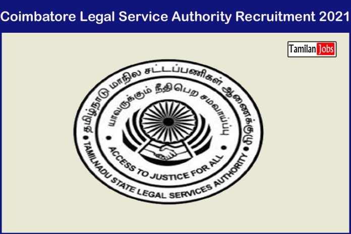 Coimbatore Legal Service Authority Recruitment 2021 Out – Apply 50 Para Legal Volunteers Jobs